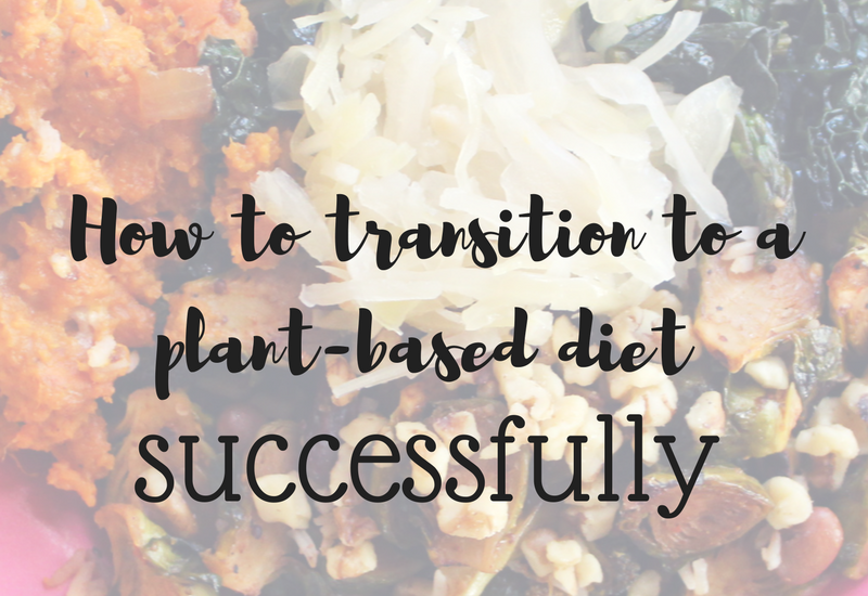 transition to plant-based diet successfully